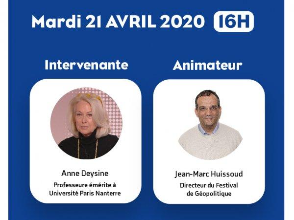 Intervenants du 21 avril 2020_festival de geopolitique en live